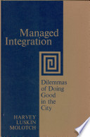 Managed Integration; Dilemmas of Doing Good in the City