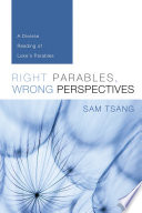 Right Parables  Wrong Perspectives