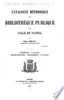 Catalogue méthodique de la Bibliothèque Publique de la Ville de Nantes: Sciences religieuses, philosophiques et sociales