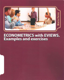 ECONOMETRICS with EVIEWS  Examples and Exercises
