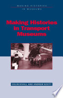 Making Histories in Transport Museums