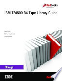 IBM TS4500 R4 Tape Library Guide