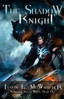 The Shadow Knight Book PDF