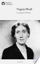 Delphi Complete Works of Virginia Woolf  Illustrated