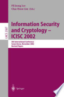 Information Security and Cryptology   ICISC 2002 Book PDF