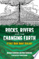 Rocks  Rivers and the Changing Earth