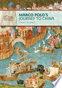 Marco Polo S Journey To China Revised Edition