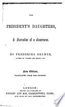 The President s Daughters       A New Edition   Translated from the Swedish Book PDF