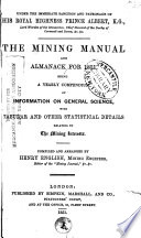 The Mining Manual and Almanack for 1851