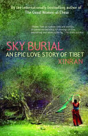 Sky Burial : bestseller, revealing startling new truths about chinese life...