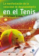 La Manifestaci N De La Velocidad De Desplazamiento En El Tenis