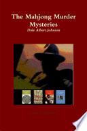 The Mahjong Murder Mysteries