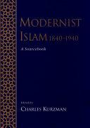 Modernist Islam, 1840-1940