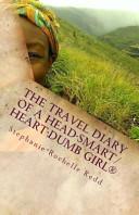 download ebook the travel diary of a head-smart/heart-dumb girl pdf epub