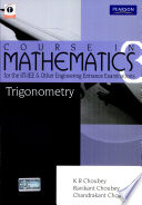 Course In Mathematics For The Iit Jee And Other Engineering Entrance Examinations  Trigonometry