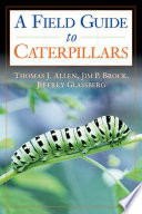Caterpillars in the Field and Garden Hundred Full Color Photographs A Comprehensive