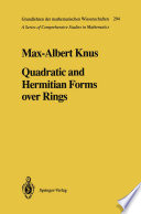 Quadratic and Hermitian Forms over Rings
