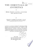 The Essentials of Esthetics in Music  Poetry  Painting  Sculpture and Architecture