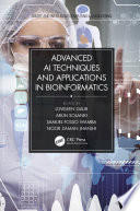 Advanced Ai Techniques And Applications In Bioinformatics
