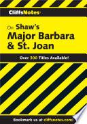 CliffsNotes on Shaw s Major Barbara   St  Joan