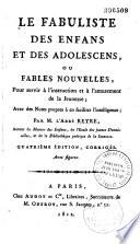 La fabuliste des enfants et des adolescents ou fables nouvelles