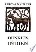 Dunkles Indien