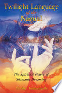 Twilight Language of the Nagual