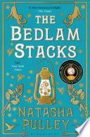 The Bedlam Stacks by Natasha Pulley