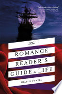 The Romance Reader s Guide to Life