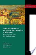Pratiques innovantes de gestion dans les offices d   habitation