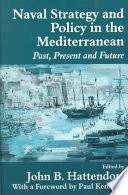 Naval Policy and Strategy in the Mediterranean