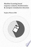 MacHine-Learning Based Sequence Analysis, Bioinformatics and Nanopore Transduction Detection Pdf/ePub eBook