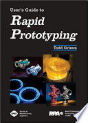 User s Guide to Rapid Prototyping