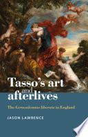 Tasso s Art and Afterlives