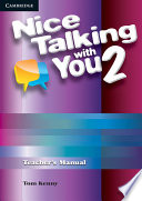 Nice Talking With You Level 2 Teacher's Manual Series Designed To Get Students Talking
