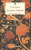 Scusate l amore  Poesie 1915 1925  Testo russo a fronte