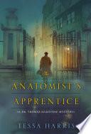 The Anatomist s Apprentice