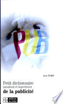 Petit dictionnaire paradoxal et impertinent de la publicit