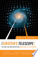 Einstein s Telescope  The Hunt for Dark Matter and Dark Energy in the Universe