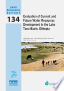 Evaluation Of Current And Future Water Resources Development In The Lake Tana Basin Ethiopia