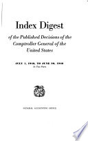 Index Digest of the Published Decisions of the Comptroller General of the United States
