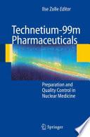 Technetium 99m Pharmaceuticals