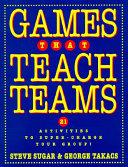 Games That Teach Teams