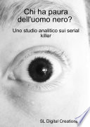 Chi ha paura dell'uomo nero? Uno studio analitico sui serial killer