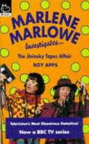 Marlene Marlowe Investigates   the Jininsky Tapes Affair