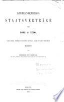 Kurbrandenburgs Staatverträge von 1601 bis 1700