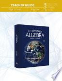 Elementary Algebra Teacher Guide