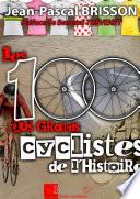 Ebook Les 100 plus grands cyclistes de l'histoire Epub Jean-Pascal Brisson Apps Read Mobile