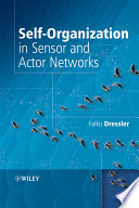Self Organization in Sensor and Actor Networks