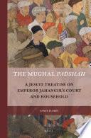 The Mughal Padshah